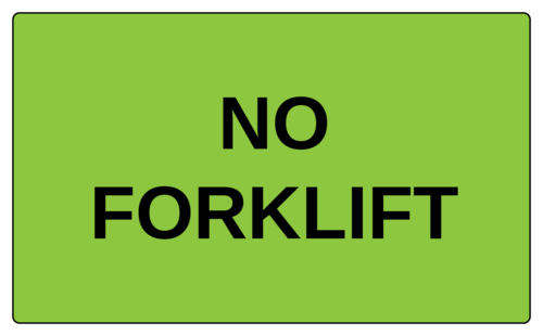 """No Forklift"" Label"