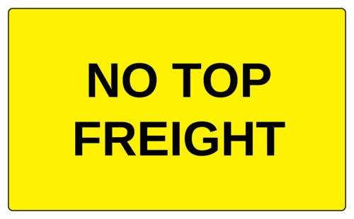 """No Top Freight"" Label"