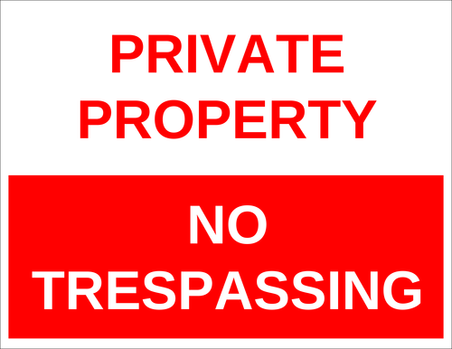 """Private Property - No Trespassing"" Sign"