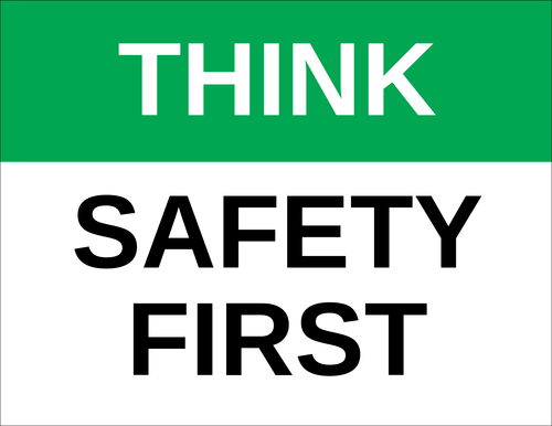 """Think - Safety First"" Sign"