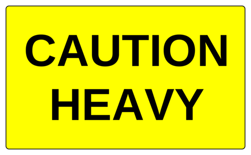 """Caution Heavy"" Label"