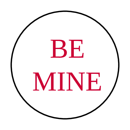 """Be Mine"" Valentine's Day Sticker"