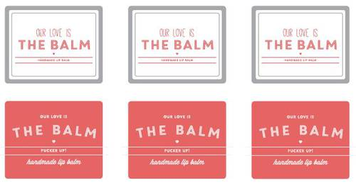 """Our Love Is The Balm (Pucker Up)"" Lip Balm Labels Printable"