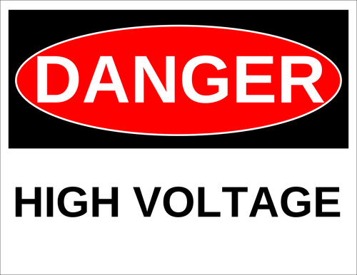 """Danger - High Voltage"" Sign"