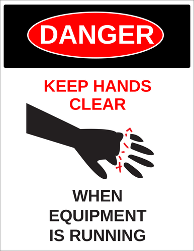"""Danger - Keep Hands Clear"" Machinery Label"