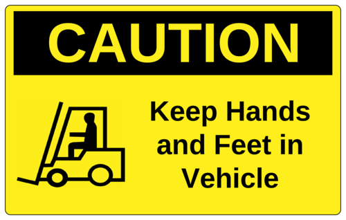 "Warehouse Forklift Caution Sticker ""Keep Hands & Feet In Vehicle"""