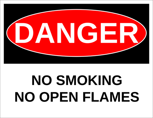 """Danger - No Smoking, No Open Flames"" Sign"