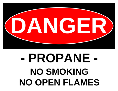 """Danger - Propane, No Smoking, No Open Flames"" Label"