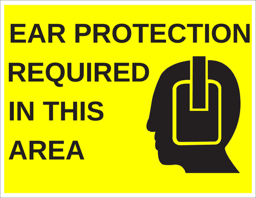 """""""Ear Protection Required In This Area"""" Label"""
