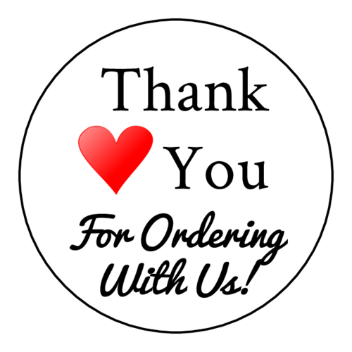 """Thank You For Ordering With Us"" Customer Appreciation Label"