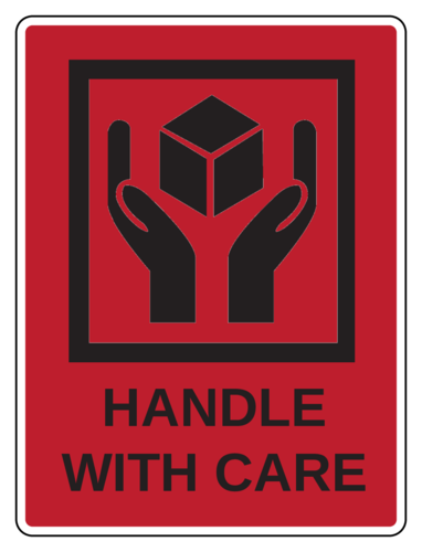 """Handle With Care"" Warning Label"
