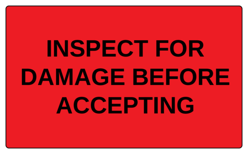 """Inspect for Damage Before Accepting"" Label"