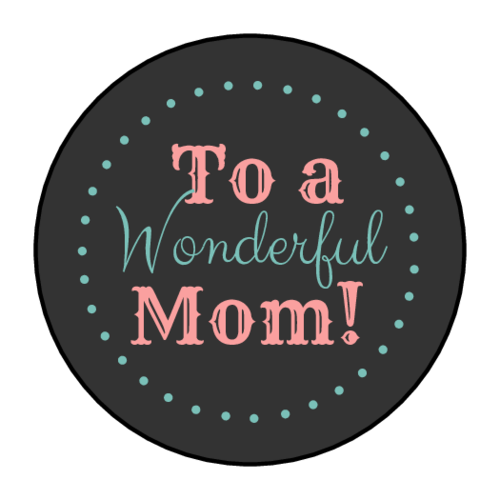 """To A Wonderful Mom"" Gift Sticker"