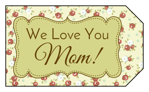 """We Love You, Mom"" Floral Gift Tag"