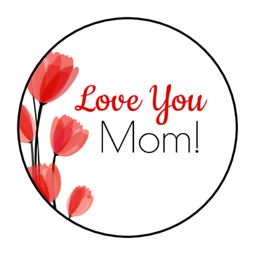 """Love You Mom"" Tulip Sticker"