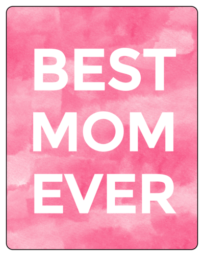 """Best Mom Ever"" Watercolor Wine Bottle Label"