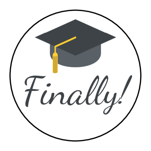 """Finally!"" Graduation Label"