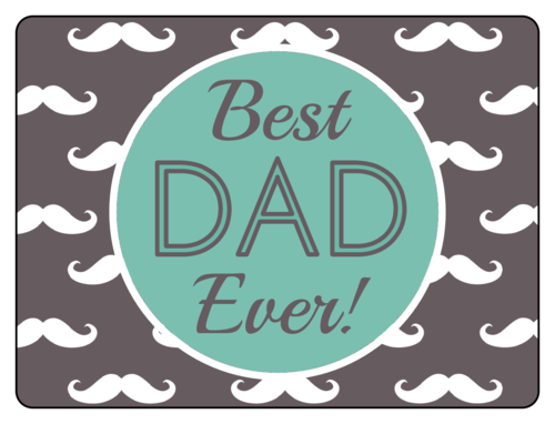 """Best Dad Ever!"" Father's Day Bottle Label"