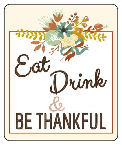 Eat, Drink, & Be Thankful Thanksgiving Wine Bottle Label