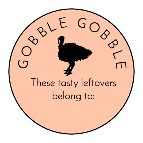 """Gobble Gobble"" Thanksgiving Leftover Label"