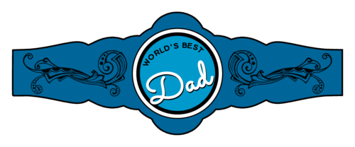 """World's Best Dad"" Father's Day Cigar Label"