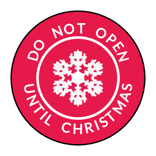 """Do Not Open Until Christmas"" Gift Sticker"