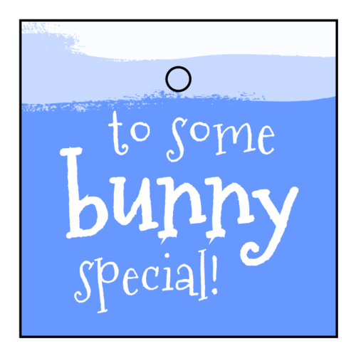 """To Some Bunny Special"" Easter Cardstock Gift Tag"