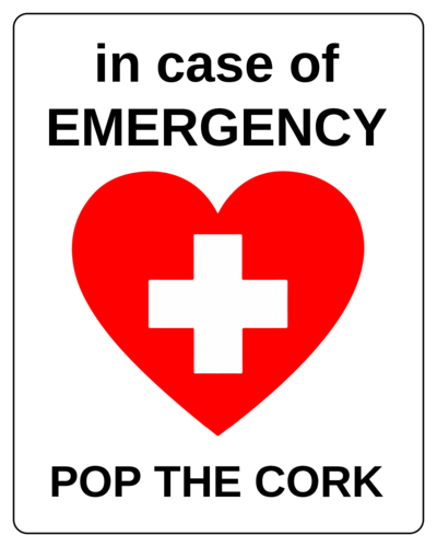 """In Case of Emergency: Pop The Cork"" Wine Bottle Label"