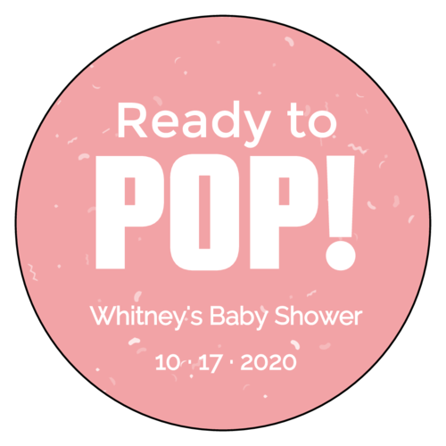 """""""Ready To Pop"""" Baby Shower Favor Label"""