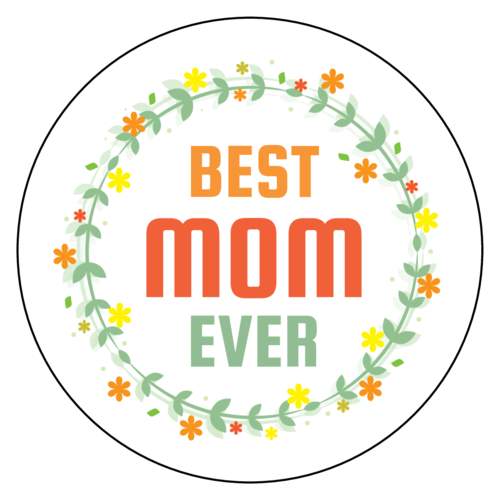 """Best Mom Ever"" Mother's Day Floral Sticker"