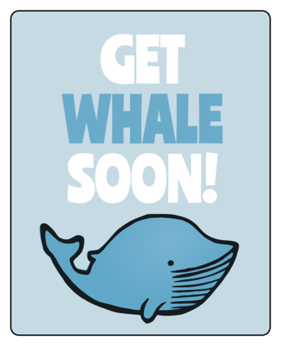 """Get Whale Soon"" Gift Label"