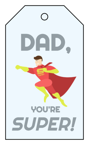 """Dad, You're Super!"" Cardstock Gift Tag"