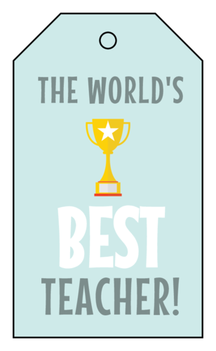 """The World's Best Teacher!"" Cardstock Gift Tag"