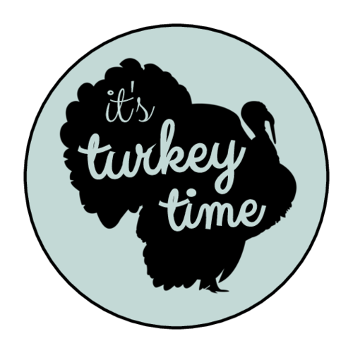 """It's Turkey Time"" Thanksgiving Leftover Label"