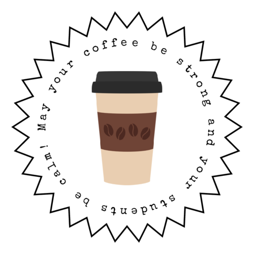 Back to School Teacher Coffee Gift Sticker