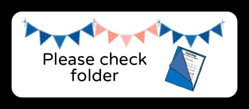 """""""Please Check Folder"""" Classroom Label"""
