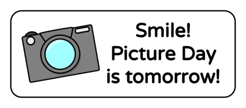 """Smile! Picture Day Is Tomorrow!"" Classroom Label"