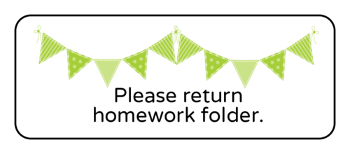 """Please Return Homework Folder"" Classroom Label"