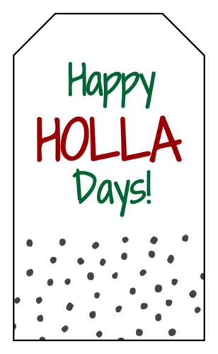 """Happy Holla Days"" Gift Tag"