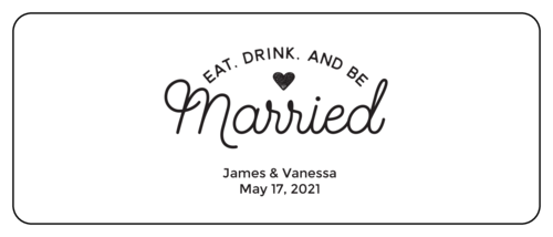 """Eat, Drink, and Be Married"" Mini Wine Bottle Wedding Favor Label"