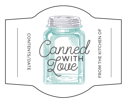 """Canned With Love"" Jar Label"