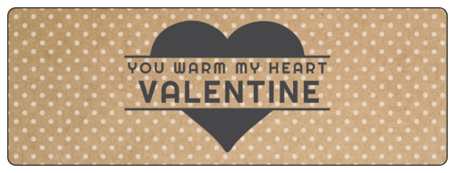 """You Warm My Heart"" Valentine's Day Wrap-Around Label"