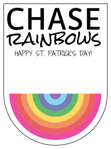 """Chase Rainbows"" St. Patrick's Day Gift Tag"
