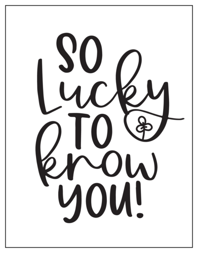 """So Lucky To Know You"" St. Patrick's Day Notecard"