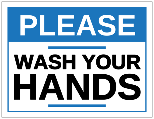 """Please Wash Your Hands"" Sign"