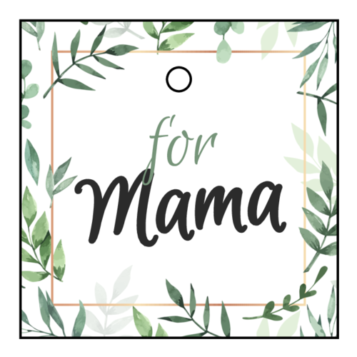 """For Mama"" Mother's Day Cardstock Gift Tag"