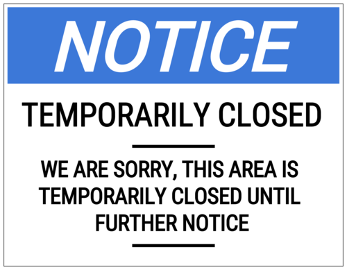 """Temporarily Closed"" Full Sheet Notice Label"