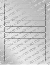 "Sheet of 7"" x 1"" Void Silver Polyester labels"